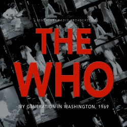 The Who - My Generation In Washington 1969 - CD