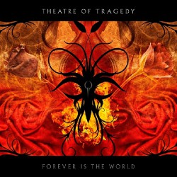Theatre Of Tragedy - Forever Is the World - CD