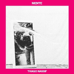 Thiago Nassif - Mente - CD DIGISLEEVE
