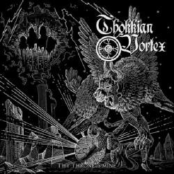Thokkian Vortex - Thy Throne Is Mine - CD