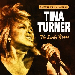 Tina Turner - The Early Years - CD