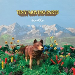 Tiny Moving Parts - Breathe - CD DIGIPAK