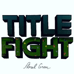 Title Fight - Floral Green - CD DIGIPAK