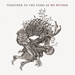 Together To The Stars - As We Wither - CD DIGIPAK