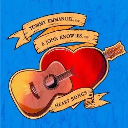 Tommy Emmanuel & John Knowles - Heart Songs - CD DIGISLEEVE