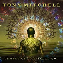 Tony Mitchell - Church Of A Restless Soul - CD