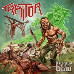 Traitor - Knee-Deep In The Dead - CD