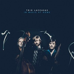 Trio Laccasax - In Music At Home - CD DIGIPAK