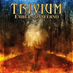 Trivium - Ember To Inferno - CD