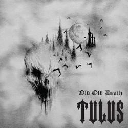 Tulus - Old Old Death - CD DIGIPAK
