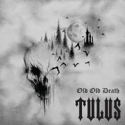 Tulus - Old Old Death - LP COLOURED
