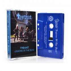 Tyrant - Legions Of The Dead - CASSETTE