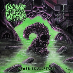 Vacant Coffin - Sewer Skullpture - CD