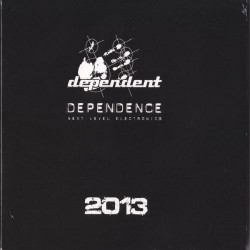 Various Artists - Dependence Next Level Electronics 2013 - CD SLIPCASE