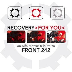 Various Artists - Recovery For You : An Alfa-Matrix Tribute To Front 242 - CD