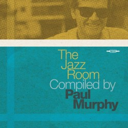 Various Artists - The Jazz Room Compiled By Paul Murphy - DOUBLE LP Gatefold