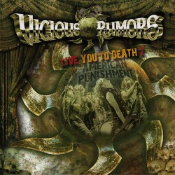 Vicious Rumors - Live You To Death 2 – American Punishment - CD