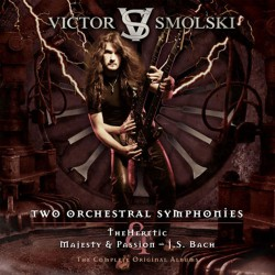 Victor Smolski - Two Orchestral Symphonies : The Heretic & Majesty and Passion - J.S Bach - DOUBLE CD