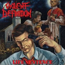 Violent Definition - Life Sentence - LP COLOURED