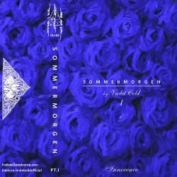 Violet Cold - Sommermorgen Pt.I - Innocence - CASSETTE