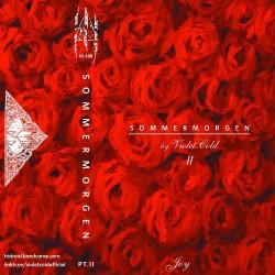 Violet Cold - Sommermorgen Pt.II - Joy - CASSETTE