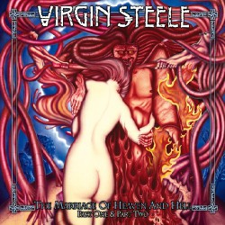 Virgin Steele - The Mariage of Heaven and Hell - Part One & Part Two - 2CD DIGIPAK