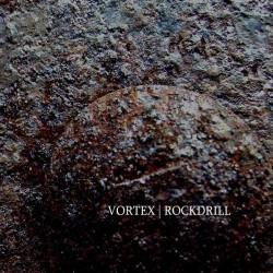 Vortex - Rockdrill - CD DIGISLEEVE