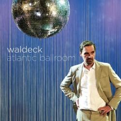 Waldeck - Atlantic Ballroom - CD DIGIPAK