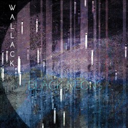 Wallack - Black Neons - CD DIGIPAK