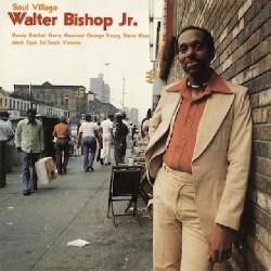 Walter Bishop - Soul Village - CD