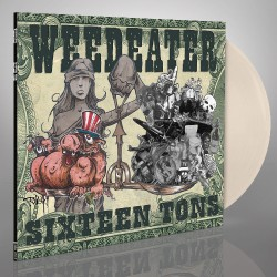 Weedeater - Sixteen Tons - LP Gatefold Coloured