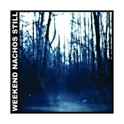 Weekend Nachos - Still - CD