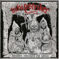 Whipstriker - Seven Inches Of Hell - CD