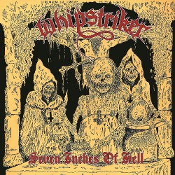 Whipstriker - Seven Inches Of Hell - DOUBLE LP Gatefold