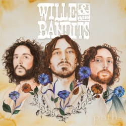 Wille And The Bandits - Paths - LP Gatefold