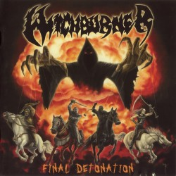 Witchburner - Final Detonation - CD