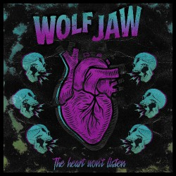 Wolf Jaw - The Heart Won't Listen - LP COLOURED
