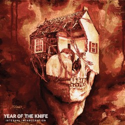 Year Of The Knife - Internal Incarceration - CD