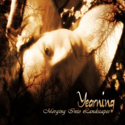 Yearning - Merging Into Landscapes - CD