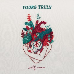 Yours Truly - Self Care - CD
