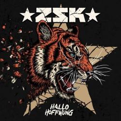 ZSK - Hallo Hoffnung - LP + CD
