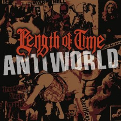 Length Of Time - Antiworld - This Is Not Fear - CD DIGIPAK