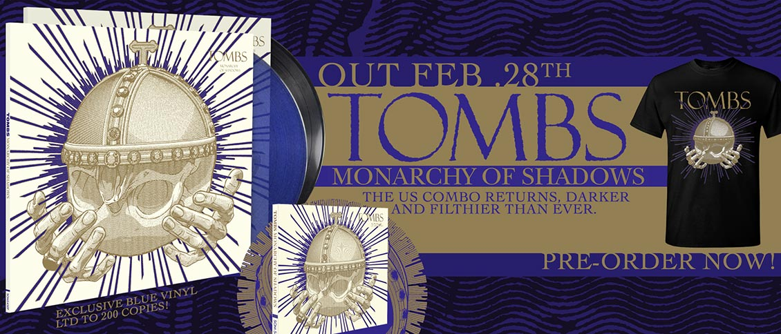 Tombs Monarchy of Shadows new album pre-order