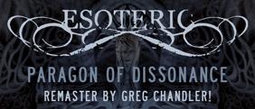 Esoteric - Paragon of Dissonance - 2021 Remaster!